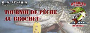 Pike Tournament @ Anglers Club   Montréal   Québec   Canada